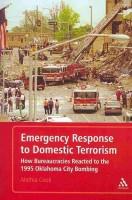 Книга Emergency Response to Domestic Terrorism