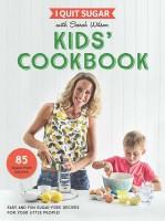 Книга I Quit Sugar Kids Cookbook