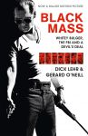 Книга Black Mass: Whitey Bulger, The FBI and a Devil's Deal