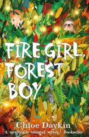 Книга Fire Girl, Forest Boy