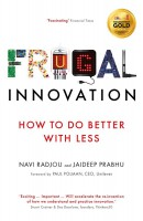Книга Frugal Innovation: How to do better with less