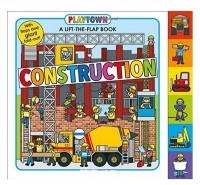 Книга Playtown: Construction: A-Lift-the-Flap-Book
