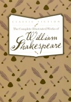 Книга The Complete Illustrated Works of William Shakespeare