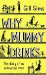 Книга Why Mummy Drinks
