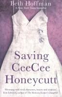 Книга Saving CeeCee Honeycutt