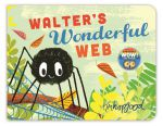 Книга Walter's Wonderful Web Board book