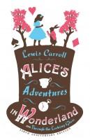 Книга Alice's Adventures in Wonderland, Through the Looking Glass and Alice's Adventures Under Ground