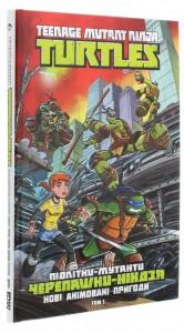 Книга Підлітки-мутанти Черепашки-ніндзя. Нові анімовані пригоди. Том 1