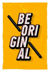 Подарок Постер 'Будь оригинальным' (1606)