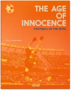 Книга The Age of Innocence: Football in the 1970's