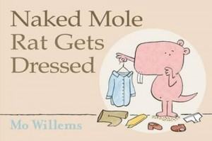 Книга Naked Mole Rat Gets Dressed