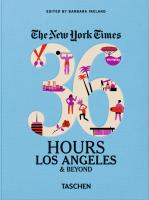 Книга The New York Times. 36 Hours: Los Angeles & Beyond