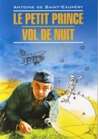 Книга Le Petit Prince. Vol De Nuit