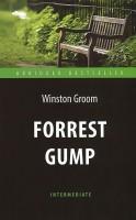 Книга Forrest Gump: Level Intermediate / Форрест Гамп
