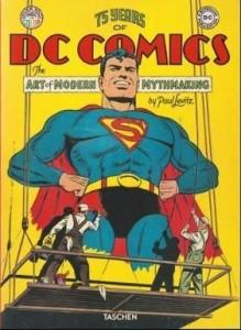 Книга 75 Years of DC Comics The Art of modern Mythmaking
