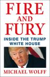 Книга Fire and Fury: Inside the Trump White House