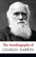 Книга The Autobiography of Charles Darwin