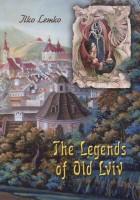 Книга The Legends of old Lviv