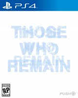 игра Those who remain PS4