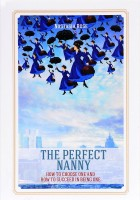 Книга The Perfect Nanny. How to choose one and how to succeed in being one