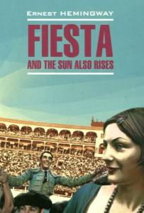 Книга Fiesta and the sun also rises