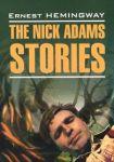 Книга The Nick Adams Stories