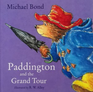 Книга Paddington and the Grand Tour