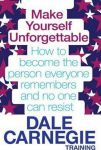 Книга Make Yourself Unforgettable.How to become the person everyone remembers and no one can resist