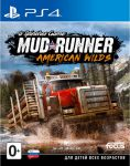 игра Spintires: MudRunner American Wilds Edition PS4 - русская версия