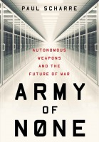 Книга Army of None: Autonomous Weapons and the Future of War