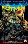 Книга Вселенная DC. Rebirth. Бэтмен. Книга 3. Я - Бэйн