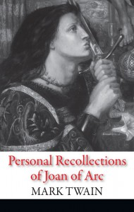 Книга Personal Recollections of Joan of Arc