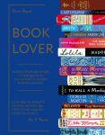Книга Booklover. Иллюстрированный путеводитель по самым лучшим в мире книгам