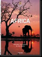 Книга National Geographic. Around the World in 125 Years. Africa