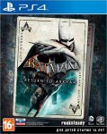 игра Batman: Return to Arkham PS4 - Русская версия