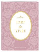 Книга Блокнот 'L'Art de Vivre. Счастье в мелочах'