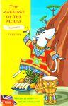 Книга The Marriage of the Mouse = Як мишу одружували