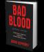 Книга Bad Blood. Дурна кров. Таємниці та брехні стартапу Кремнієвої долини