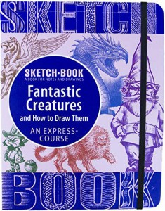 Книга Sketchbook. Fantastic Creatures and How to Draw Them