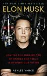 Книга Elon Musk. How the Billionaire CEO of SpaceX and Tesla is Shaping our Future