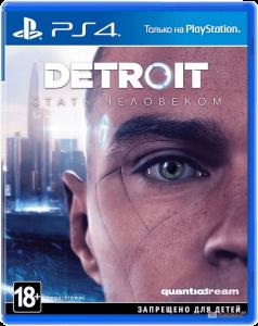 Detroit: Become Human PS4 - Detroit: Стать человеком - русская версия