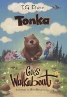 Книга Tonka goes walkabout