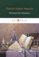Книга Melmoth the Wanderer