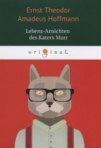Книга Lebens-Ansichten des Katers Murr = Житейские воззрения кота Мурра