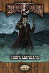 Настольная ролевая игра  Studio 101 ' Deadlands: Мёртвые Земли. Книга Маршала 2' (ST5402)